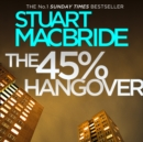 The 45% Hangover [A Logan and Steel novella] - eAudiobook