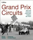 Grand Prix Circuits : Maps and Statistics from Every Formula One Track - Book
