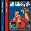 The Mystery Of The Skeleton Key - eAudiobook