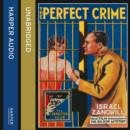 The Perfect Crime: The Big Bow Mystery - eAudiobook