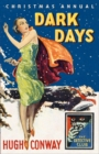 Dark Days and Much Darker Days : A Detective Story Club Christmas Annual - Book