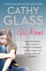 Girl Alone: Joss came home from school to discover her father's suicide. Angry and hurting, she's out of control. - eBook