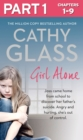 Girl Alone: Part 1 of 3: Joss came home from school to discover her father's suicide. Angry and hurting, she's out of control. - eBook