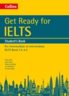 Get Ready for IELTS: Student's Book : IELTS 3.5+ (A2+) - Book