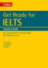 Get Ready for IELTS: Teacher's Guide : IELTS 3.5+ (A2+) - Book