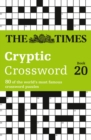 The Times Cryptic Crossword Book 20 : 80 World-Famous Crossword Puzzles - Book