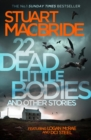 22 Dead Little Bodies and Other Stories - Book