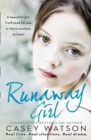 Runaway Girl : A Beautiful Girl. Trafficked for Sex. is There Nowhere to Hide? - Book