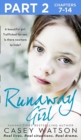 Runaway Girl: Part 2 of 3: A beautiful girl. Trafficked for sex. Is there nowhere to hide? - eBook