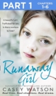 Runaway Girl: Part 1 of 3: A beautiful girl. Trafficked for sex. Is there nowhere to hide? - eBook