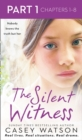 The Silent Witness: Part 1 of 3 - eBook