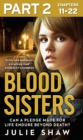 Blood Sisters: Part 2 of 3: Can a pledge made for life endure beyond death? - eBook