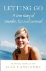 Letting Go : A True Story of Murder, Loss and Survival by Rachel Nickell's Son - Book