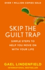 Skip the Guilt Trap : Simple Steps to Help You Move on with Your Life - Book