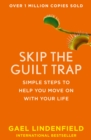 Skip the Guilt Trap: Simple steps to help you move on with your life - eBook