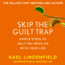 Skip The Guilt Trap - eAudiobook
