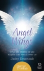 Angel Wings: True-life stories of the Angels that watch over us (HarperTrue Fate - A Short Read) - eBook