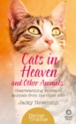 Cats in Heaven: And Other Animals. Heartwarming stories of animals from the other side. (HarperTrue Fate - A Short Read) - eBook