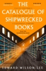 The Catalogue of Shipwrecked Books : Young Columbus and the Quest for a Universal Library - Book