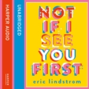 Not If I See You First - eAudiobook