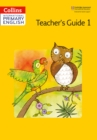 International Primary English Teacher's Book 1 - Book