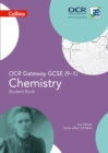 OCR Gateway GCSE Chemistry 9-1 Student Book - Book