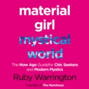 Material Girl, Mystical World - eAudiobook