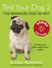 Test Your Dog 2: Genius Edition: Confirm your dog's undiscovered genius! - eBook