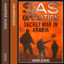 Secret War in Arabia - eAudiobook