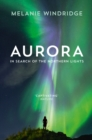 Aurora: In Search of the Northern Lights - eBook