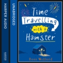 Time Travelling with a Hamster - eAudiobook