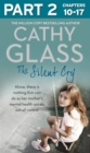 The Silent Cry: Part 2 of 3: There is little Kim can do as her mother's mental health spirals out of control - eBook