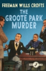 The Groote Park Murder (Detective Club Crime Classics) - eBook