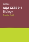 AQA GCSE 9-1 Biology Revision Guide : Ideal for Home Learning, 2021 Assessments and 2022 Exams - Book