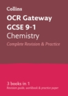 GCSE Chemistry OCR Gateway Complete Practice and Revision Guide : GCSE Grade 9-1 - Book