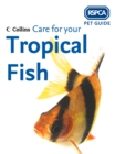 Care for your Tropical Fish (RSPCA Pet Guide) - eBook