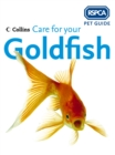 Care for your Goldfish (RSPCA Pet Guide) - eBook