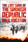 The Last Days of the Spanish Republic - Book