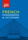 Collins French Phrasebook and Dictionary Gem Edition: Essential phrases and words (Collins Gem) - eBook