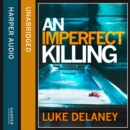 An Imperfect Killing - eAudiobook