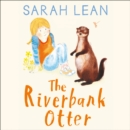 The Riverbank Otter - eAudiobook