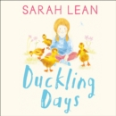 Duckling Days - eAudiobook
