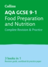 AQA GCSE 9-1 Food Preparation and Nutrition All-in-One Complete Revision and Practice : Ideal for Home Learning, 2021 Assessments and 2022 Exams - Book