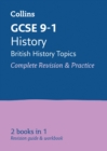 GCSE 9-1 History (British History Topics) All-in-One Complete Revision and Practice : Ideal for Home Learning, 2021 Assessments and 2022 Exams - Book