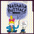 Nathalia Buttface And The Embarrassing Camp Catastrophe - eAudiobook