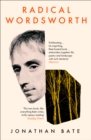 Radical Wordsworth: The Poet Who Changed the World - eBook