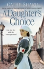 A Daughter's Choice (East End Daughters, Book 2) - eBook