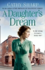 A Daughter's Dream (East End Daughters, Book 3) - eBook