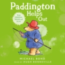 Paddington Helps Out - eAudiobook