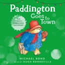 Paddington Goes To Town - eAudiobook
